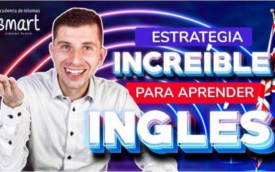 Estrategia increíble para aprender INGLÉS